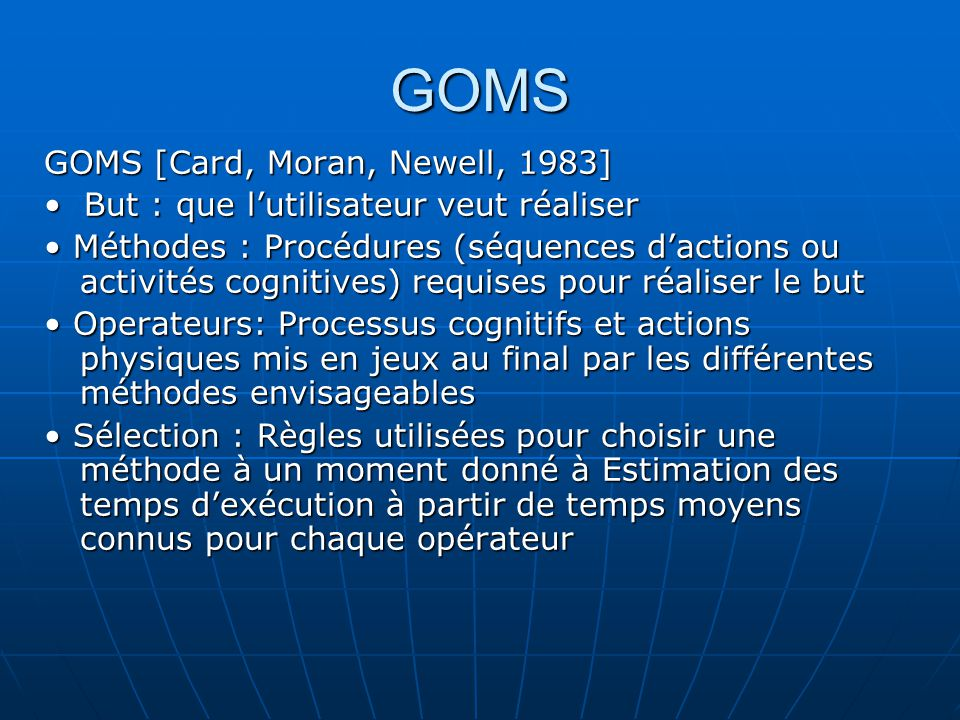 GOMS GOMS [Card, Moran, Newell, 1983]